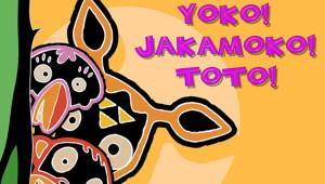 Yoko! Jakamoko! Toto!